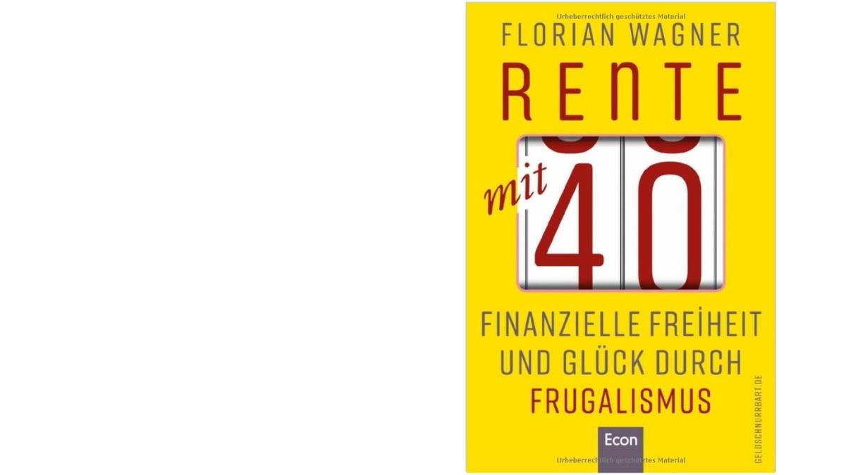 """Das Ding-Glück-Verhältnis auf 300 Seiten: über das Buch """"Rente mit 40"""""""